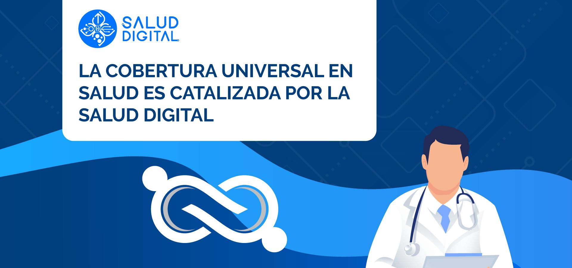 La-cobertura-universal-en-salud-es-catalizada-por-la-Salud-Digital-1920X900